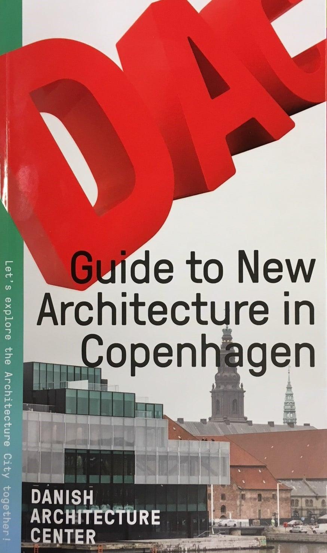DAC Guide to New Architecture in Copenhagen