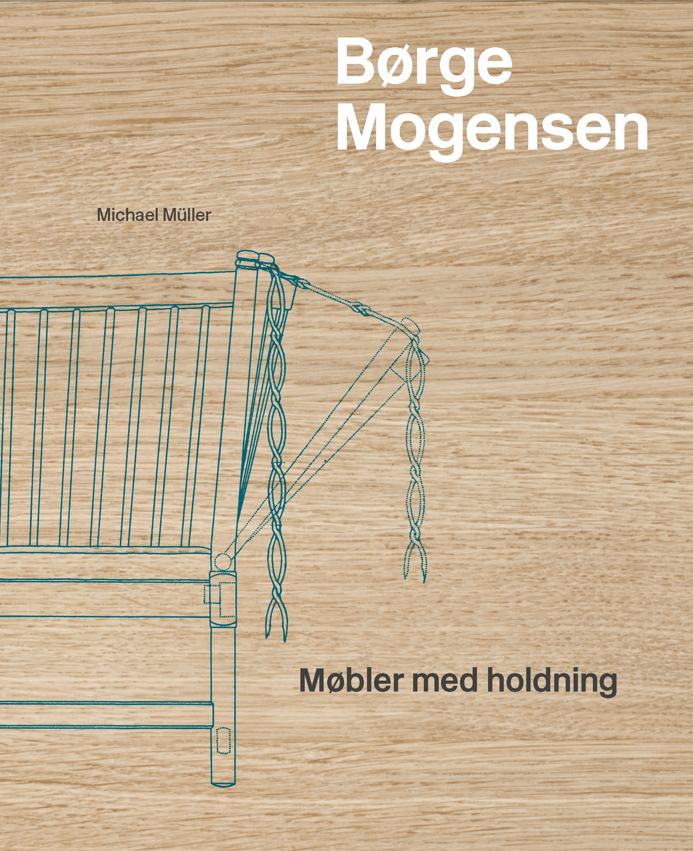 Børge Mogensen – Møbler med holdning